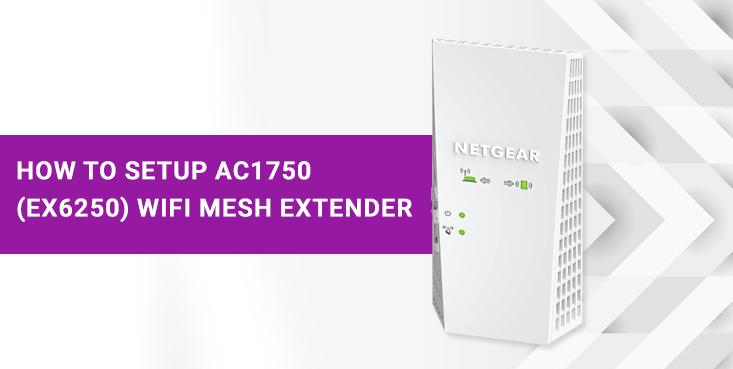 AC1750 (EX6250) WiFi Mesh Extender