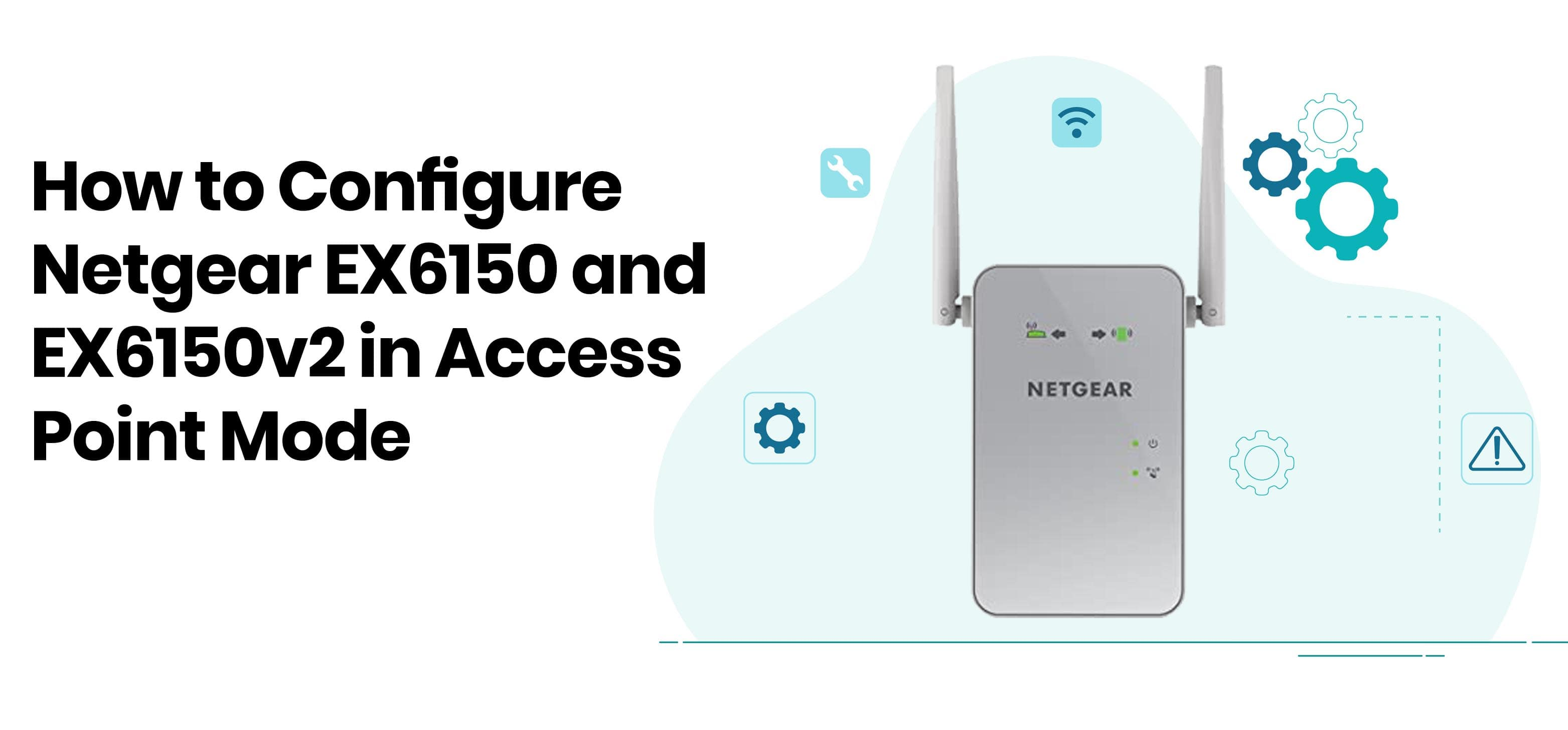 Netgear EX6150 AND ex6150V2