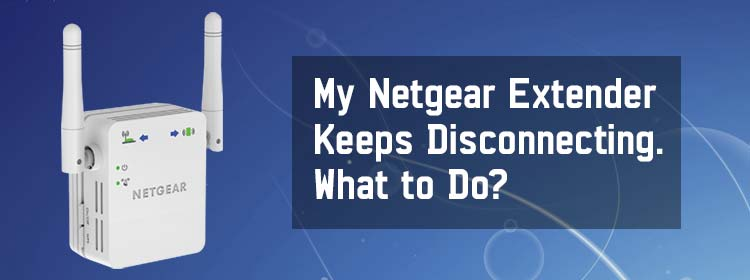 Netgear-Extender-Keeps-Disconnecting.