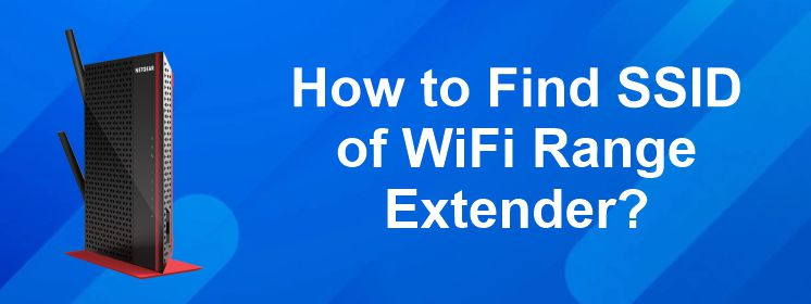 How to Find SSID of WiFi Range Extender?